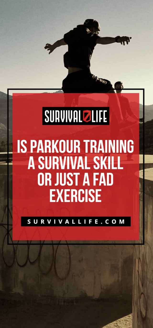 Placard | Is Parkour Training A Survival Skill Or Just A Fad Exercise?