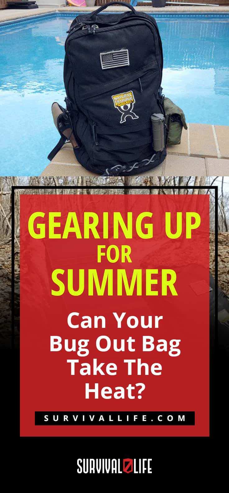 Check out Gearing Up For Summer: Can Your Bug Out Bag Take The Heat? at https://survivallife.com/bug-out-bag-for-summer/