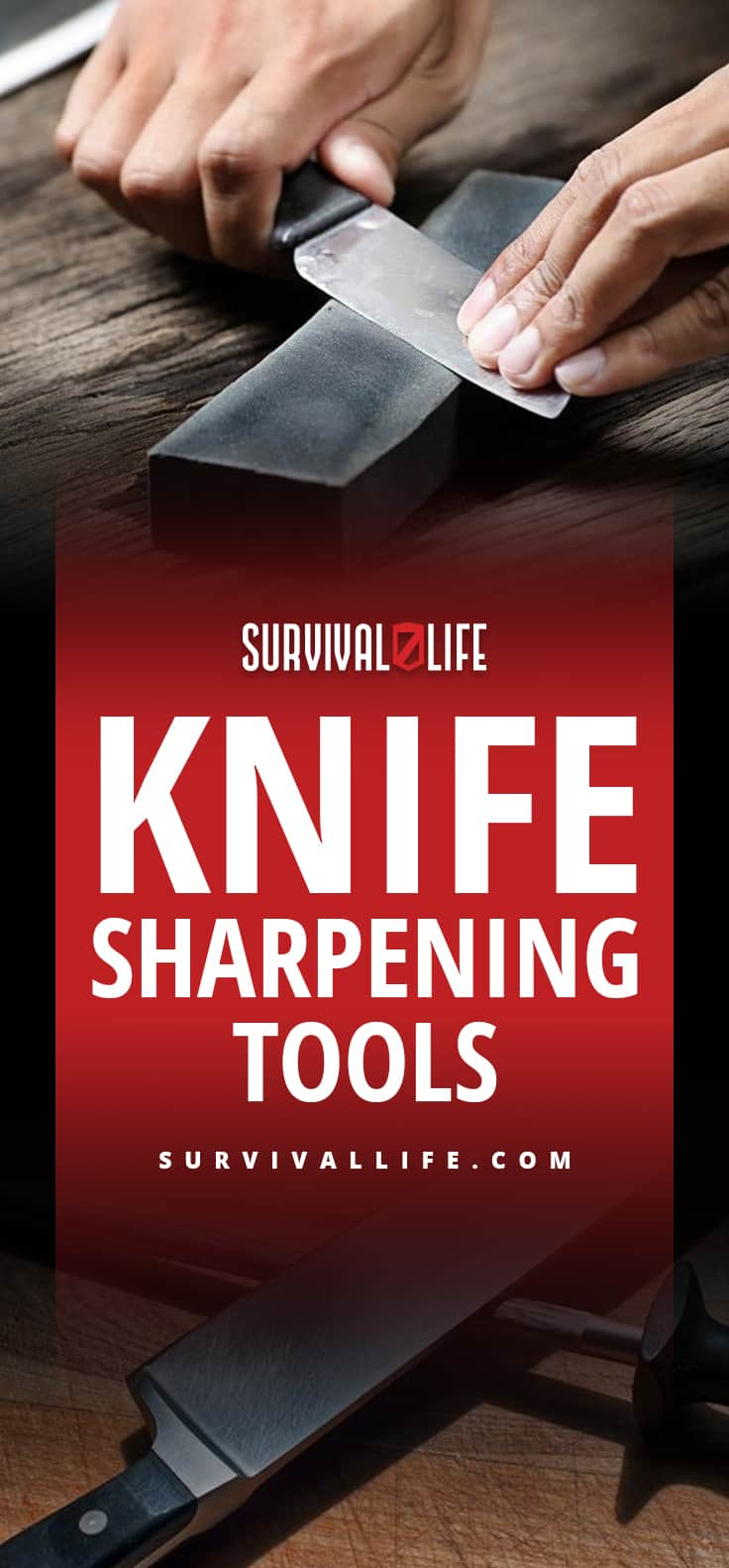 Knife Sharpening Tools | Must-Haves For Your Blade | https://survivallife.com/knife-sharpening-tools/