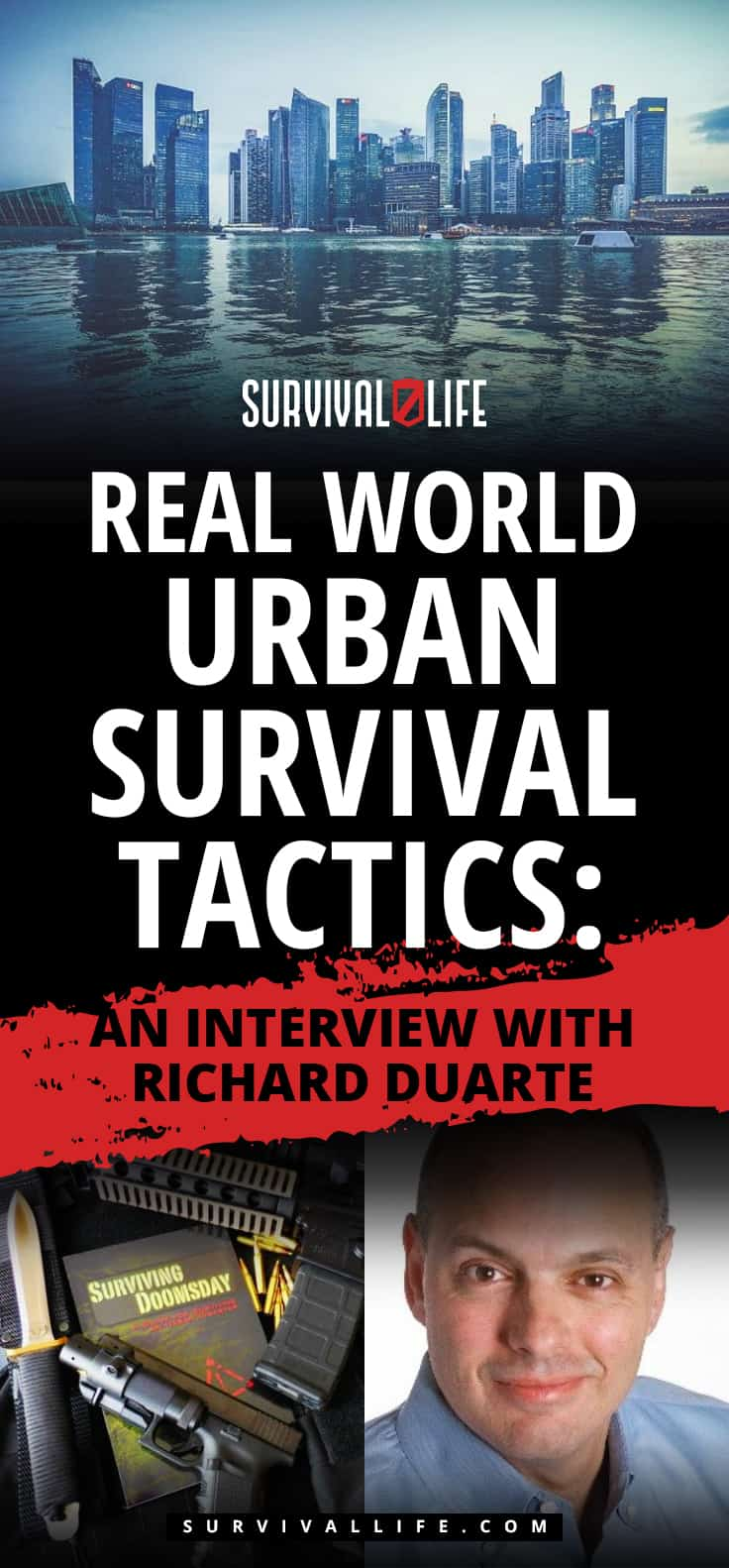 Urban Survival | Real World Urban Survival Tactics: An Interview With Richard Duarte