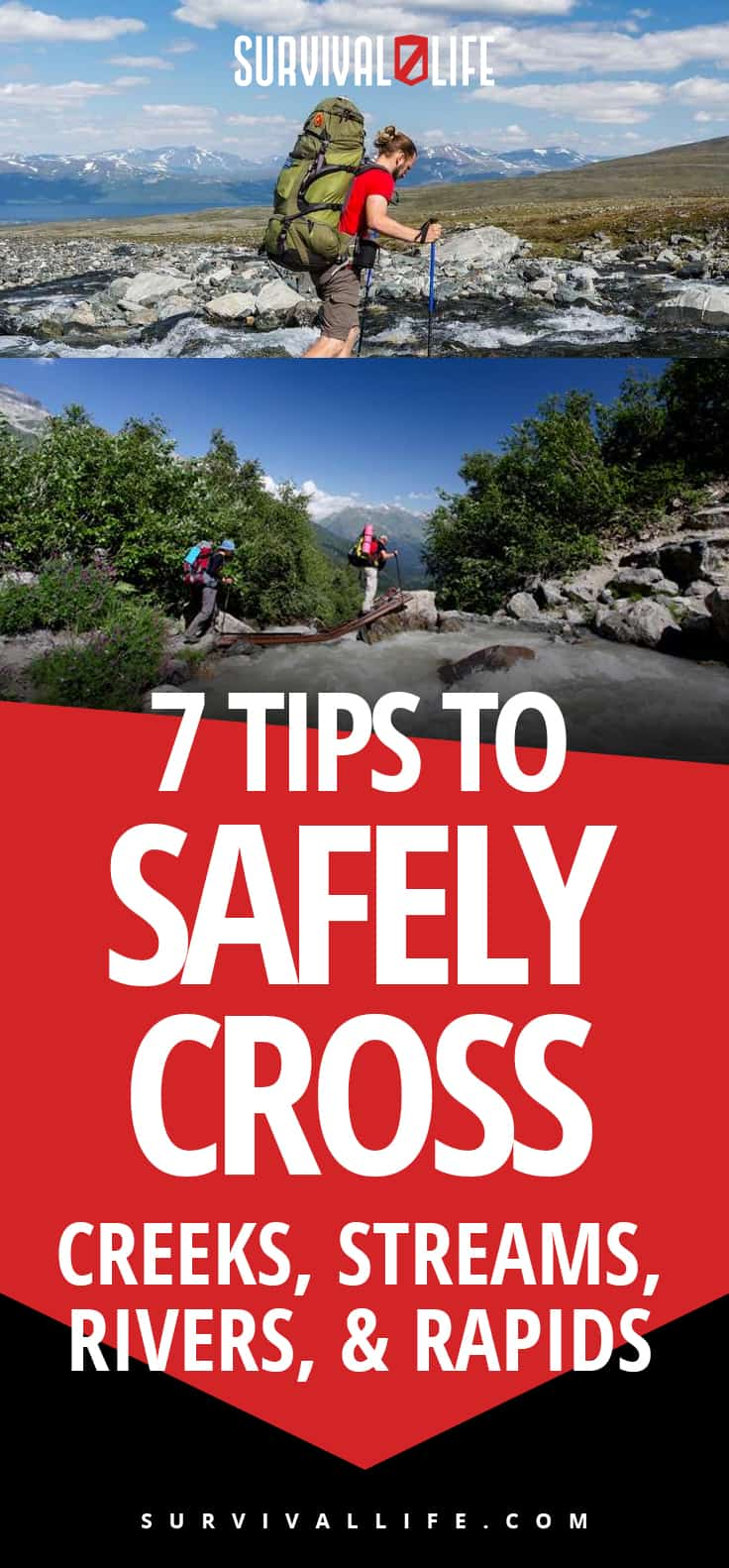 7 Tips To Safely Cross Creeks, Streams, Rivers, and Rapids