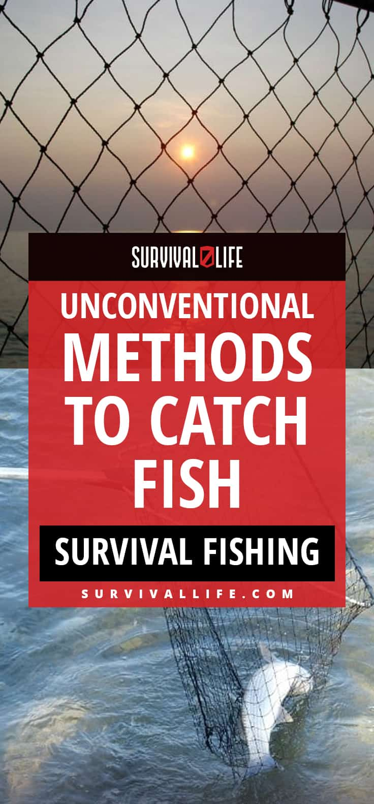 Survival Fishing | Unconventional Methods To Catch Fish