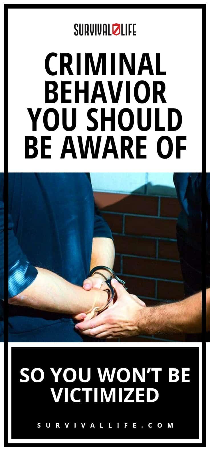 Check out Criminal Behavior You Should Be Aware Of So You Won't Be Victimized at https://survivallife.com/criminal-behavior/