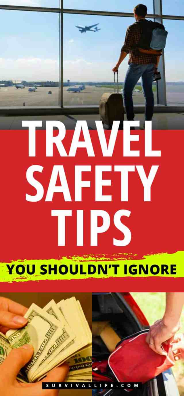 Travel Safety Tips You Shouldn't Ignore | https://survivallife.com/travel-safety-tips/