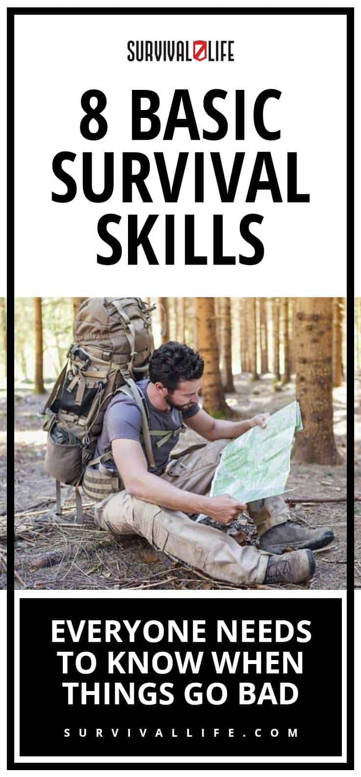 Survival Skills | 8 Basic Survival Skills Everyone Needs to Know When Things Go Bad