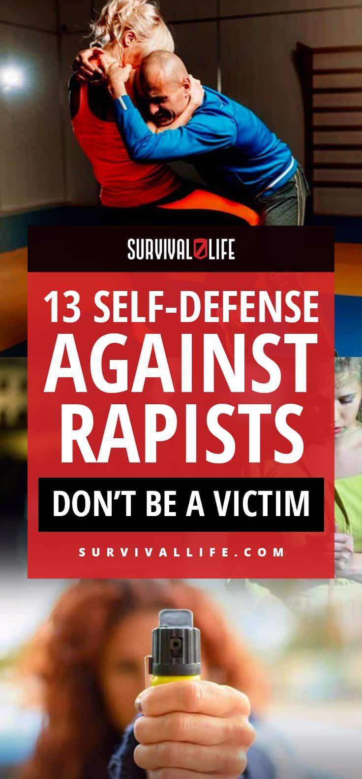 Don't Be A Victim | Self-Defense Against Rapists | https://survivallife.com/self-defense-against-rapists/