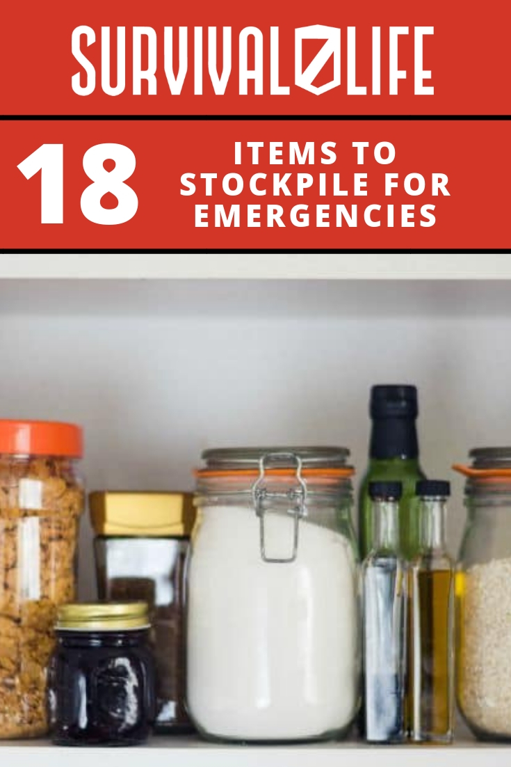 Items To Stockpile For Emergencies | https://survivallife.com/items-stockpile-emergencies/