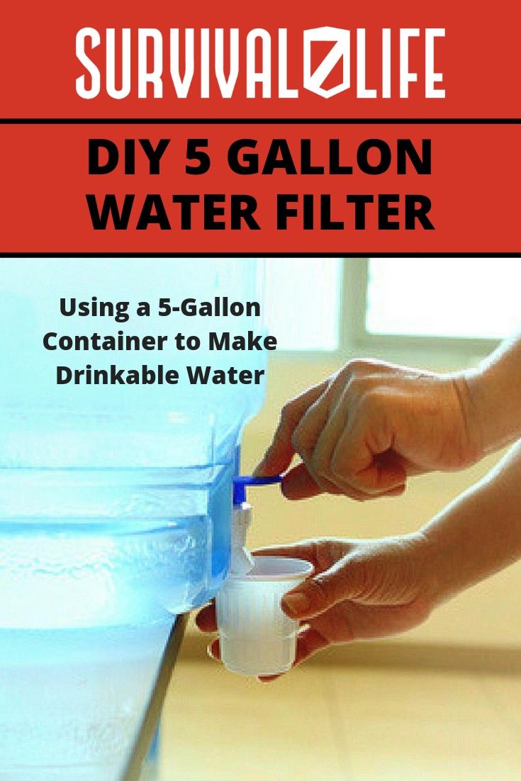 DIY 5 Gallon Water Filter | https://survivallife.com/diy-5-gallon-water-filter/