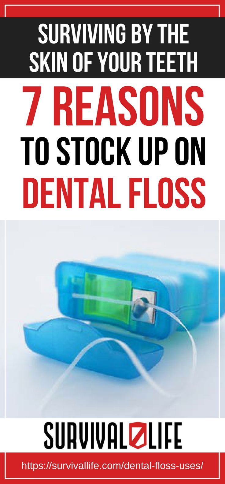 Placard | Surviving By The Skin Of Your Teeth: 7 Reasons To Stock Up On Dental Floss