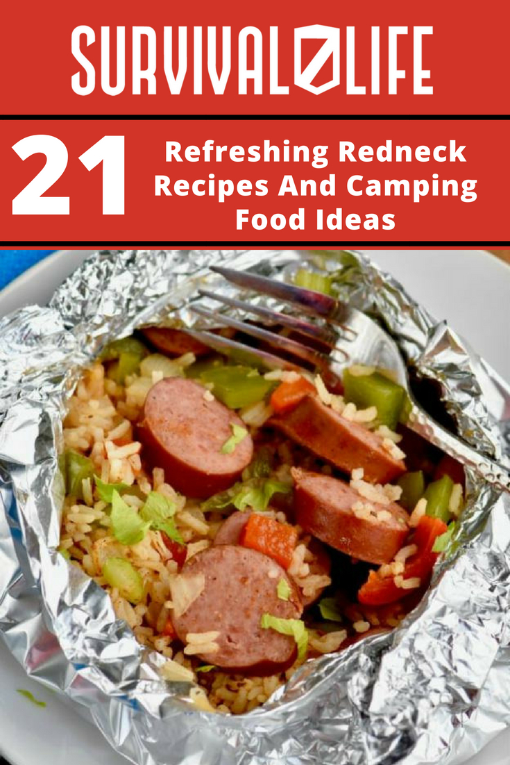 Refreshing Redneck Recipes And Camping Food Ideas | https://survivallife.com/redneck-recipes/