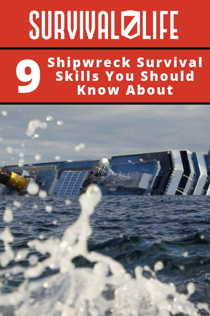 Check out 9 Shipwreck Survival Skills You Should Know About at https://survivallife.com/shipwreck-survival-skills/
