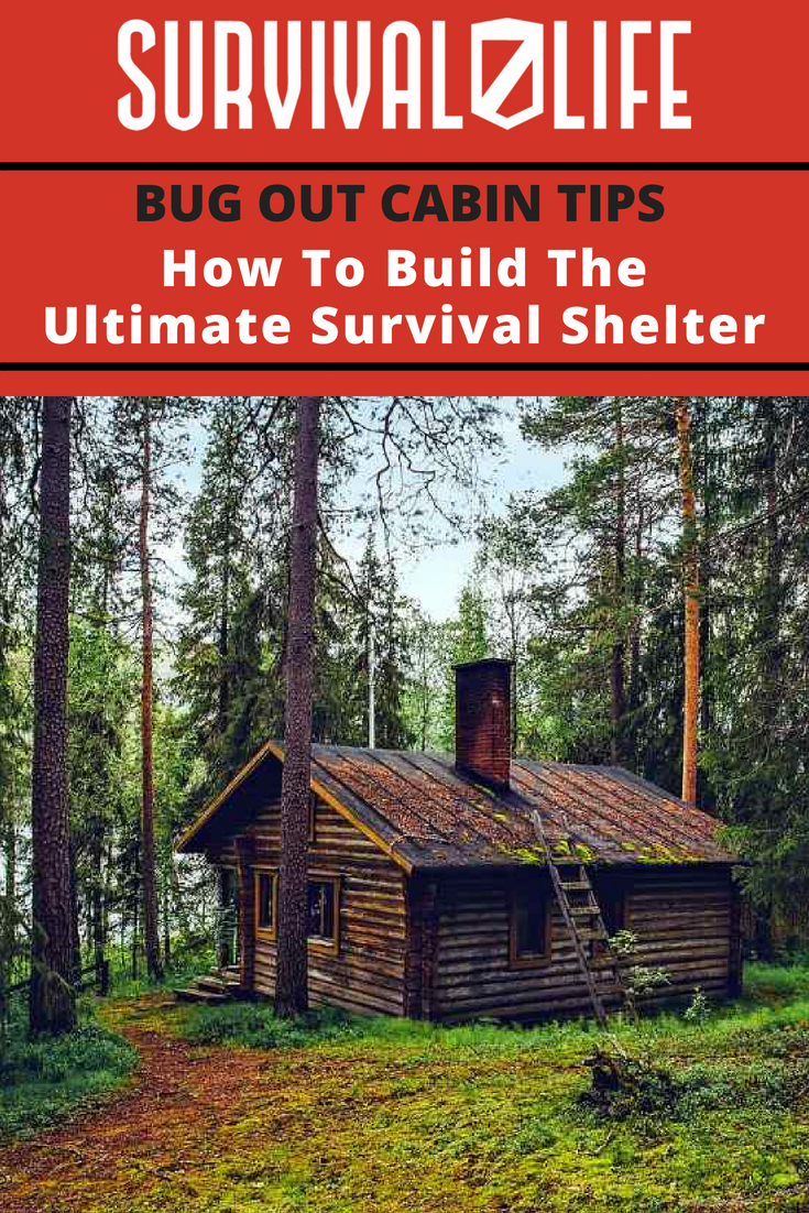 Check out Bug Out Cabin Tips | How To Build The Ultimate Survival Shelter at https://survivallife.com/how-build-bug-out-cabin/