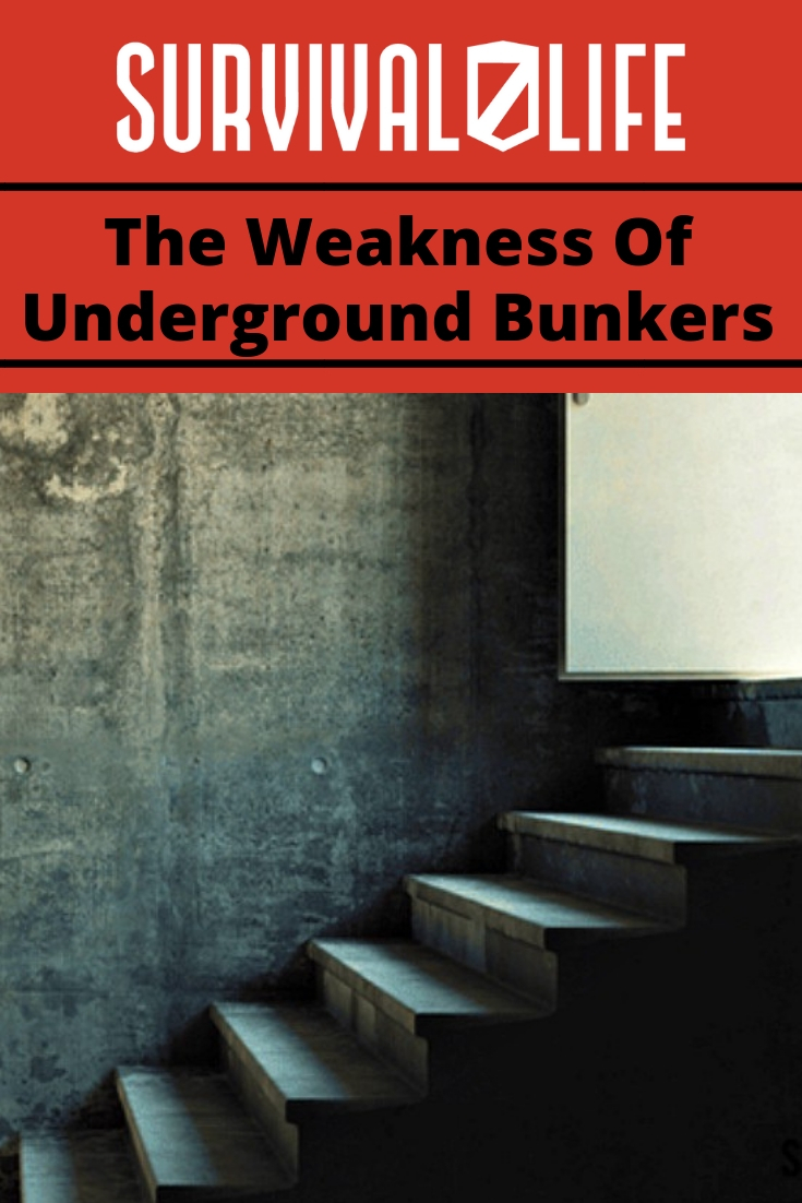 The Weakness Of Underground Bunkers | https://survivallife.com/underground-bunkers-weakness/
