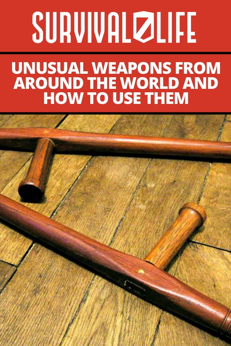 Check out Unusual Weapons From Around The World And How To Use Them at https://survivallife.com/unusual-weapons-uses/
