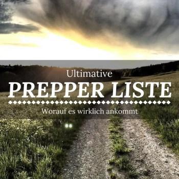 Die Ultimative Prepper Liste 2017