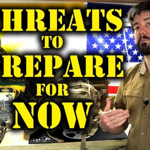 Threats To Prepare For Now | What's Next In SHTF