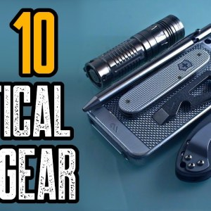 TOP 10 BEST TACTICAL EDC GEAR (Everyday Carry Gadgets)