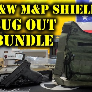 S&W M&P Shield 9mm Bug Out Bag Kit | Firearms And Prepping Combined