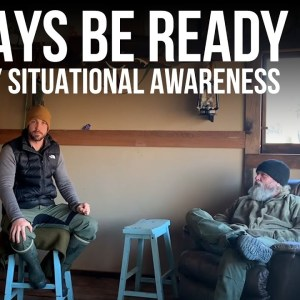 Always Be Ready - Everyday Situational Awareness