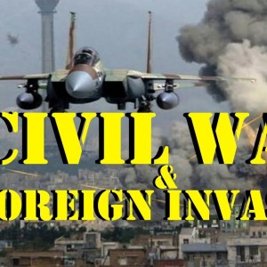 Civil War and Foreign Invasion