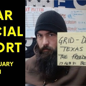 Grid Down Texas & The Freedom Tundra - Bear Special Report – 17 FEB 2021