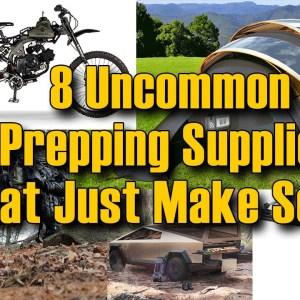 8 Uncommon Prepping Supplies That Just Make Sense