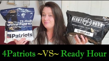 72 Hour Emergency Food Kits ~  4Patriots vs. My Patriot Supply