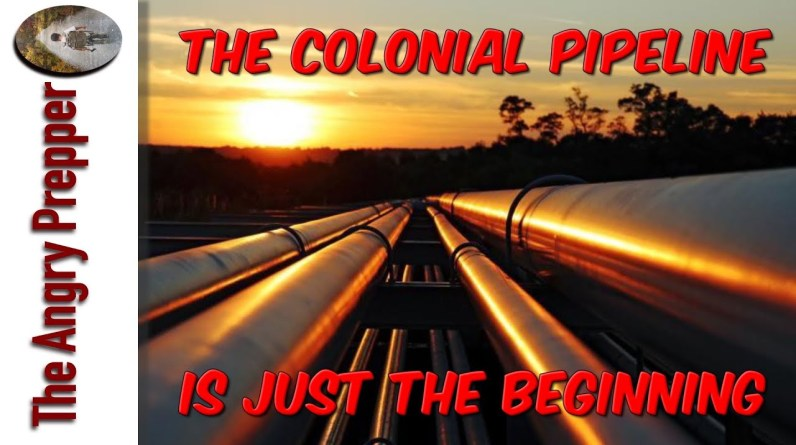 The Colonial Pipeline Is Just The Beginning