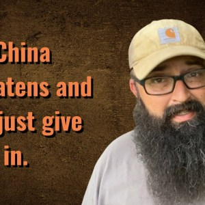 China threatens and we just give in.
