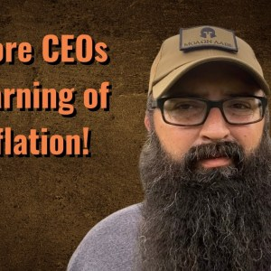 More CEOs Warning of Inflation!