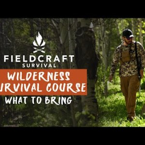 What to Bring to the Wilderness Survival Course