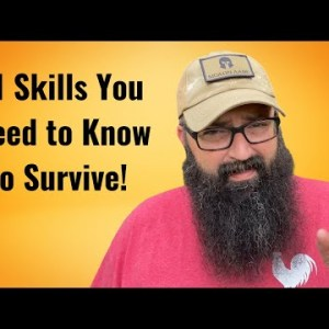 11 Skills You Need to Know to Survive!