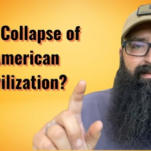 What does the Collapse of American Civilization mean?