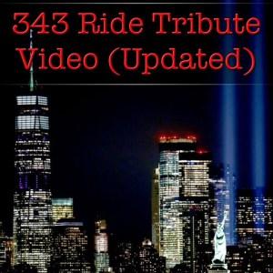343 Ride Tribute 2021 (Updated)