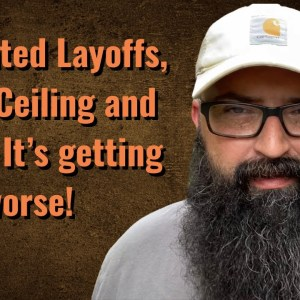 Mandated Layoffs, Debt Ceiling and more…Its getting worse.