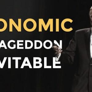 Mike Maloney: Economic Armageddon Inevitable