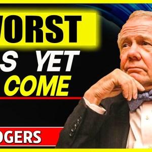 "Jim Rogers: ""Worst Has Yet To Come""// Economic Collapse, Market Crash, Inflation, Debt"