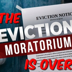 The Eviction Moratorium Is Over?
