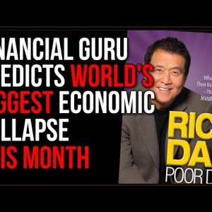 Financial Expert Predicts That The COLLAPSE Will Be THIS MONTH
