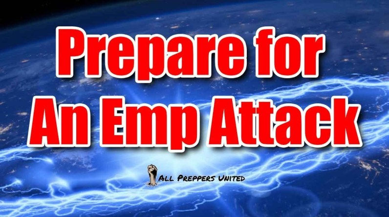 How to Prepare for An EMP Attack – And Ensure You Survive 💥