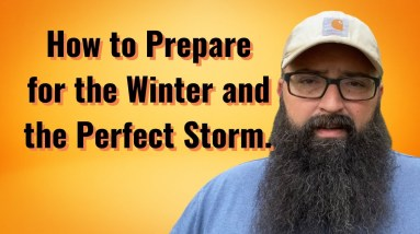 How to Prepare for this Winter and the Perfect Storm