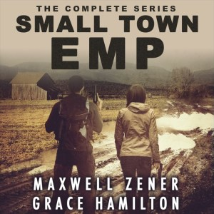 Thrilling post-apocalyptic EMP series by Grace Hamilton: Small Town EMP Book 1 - Chapter 1