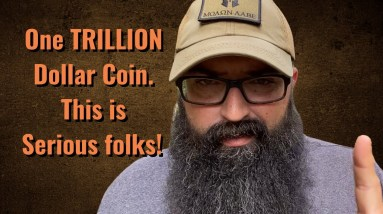 One Trillion Dollar Coin! This is VERY serious folks!!