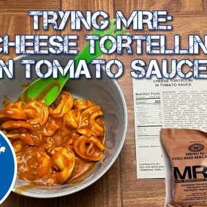 Trying an MRE : Cheese Tortellini in Tomato Sauce : Emergency Food : Meals Ready to Eat