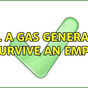 Will a gas generator survive an EMP?