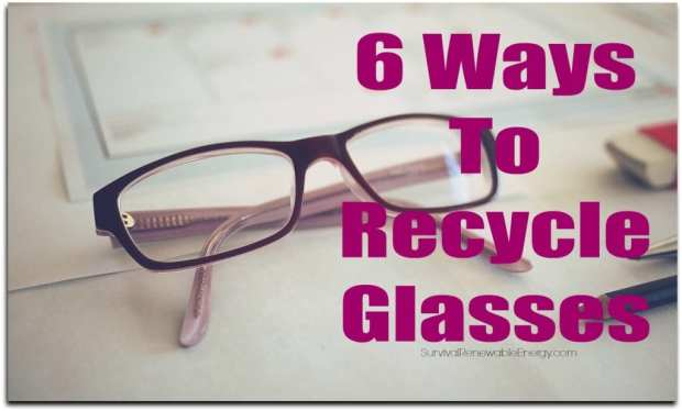 6 Ways To Recycle Glasses