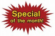 SPECIAL of the Month