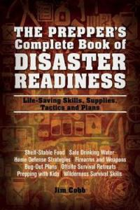 Preppers Complete Book of Disaster Readiness