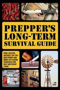 Preppers Long Term Survival Guide