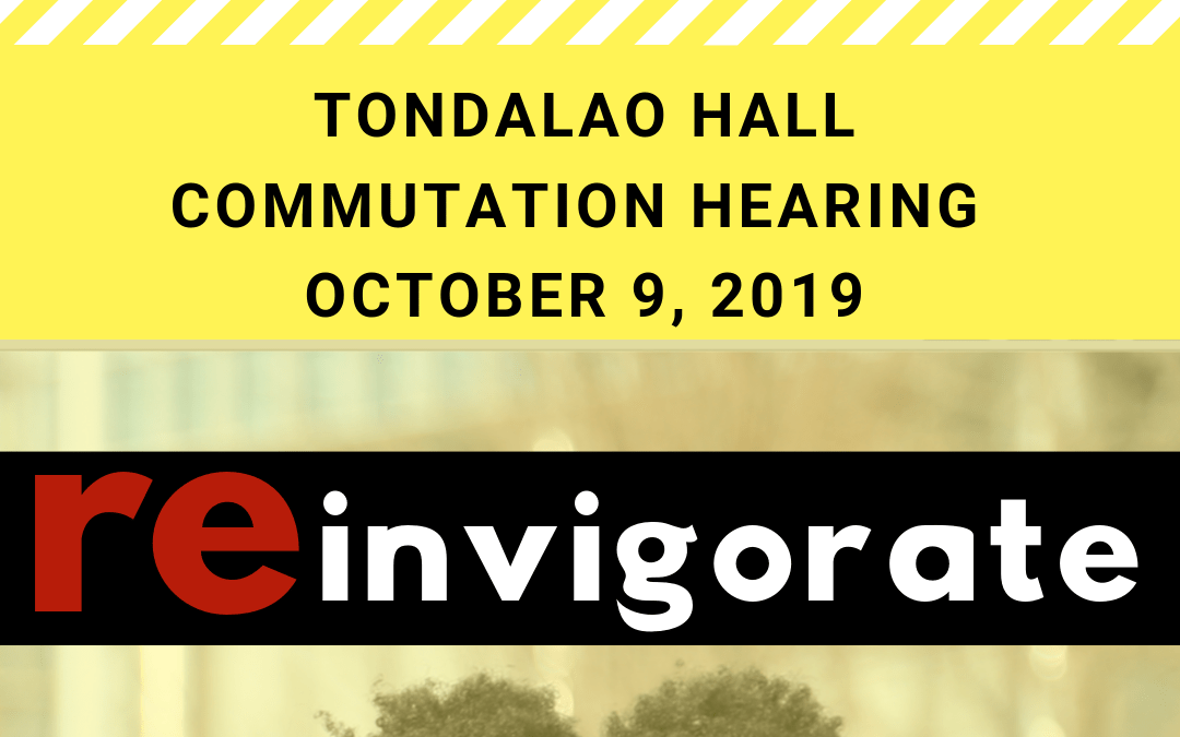 Oct 9th: Tondalao Hall Commutation Hearing